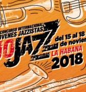 Comienza en Cuba Festival Internacional JoJazz 2018