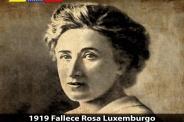 Un 15 de enero fue vilmente asesinada la revolucionaria alemana Rosa Luxemburgo