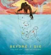 Before I die, el poder de dar voz a una historia real