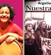 Recordando, Argelia Laya: Nuestra Causa